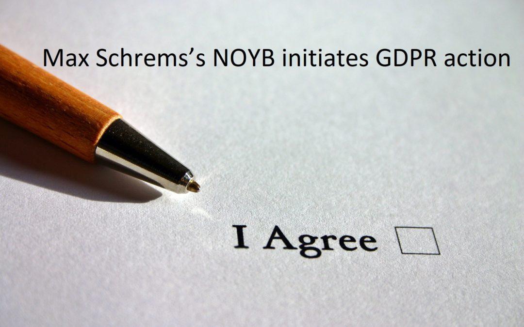 Max Schrems's NOYB initiates GDPR action
